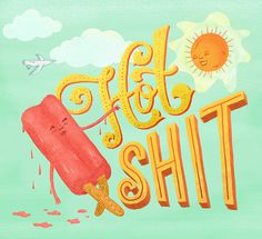 HotShit_01.jpg #illustration #typography