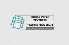 Texture Pack Vol. 4 Subtle Paper ~ Textures on Creative Market - Rob Brink