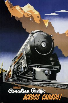 Peter Ewart, Travel Canadian Pacific across Canada! 1947 #travel #advertising #illustration #vintage #pacific #canadian