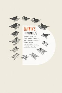 Darwin's Finches, Edited, with Commentary, by Kathleen Donohue #cover #darwin #book