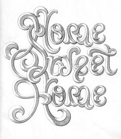 Typeverything.com Home Sweet Home by Doyald... - Typeverything #type #lettering #traditional #typography