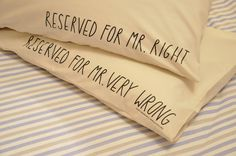 Mr. Right/Mr. Very Wrong Double-Sided Pillow Case #sally #2012 #of #ex #foundation #joy #beerworth