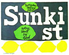 Found In Collection: Sister Mary Corita Kent and Visual Culture of the 1960's #sunkist #corita #collage #kent