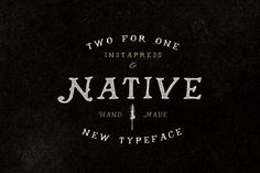 Native Instapress #typeface #typography