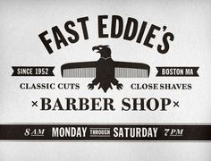 FFFFOUND! | Fast Eddie's Barber Shop on the Behance Network #eddie #shop #barber #logo #fast #typography