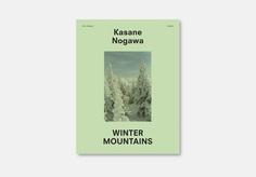 Kasane Nogawa – Winter mountains — oodee — Photography Books & Posters