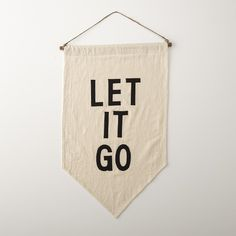 LET IT GO Wall Banner #canvas #banner #sign #serif #sans #san #go #let #it #pennant #type