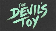 Logotype for The Devil's Toy. #canada #mason #huit #mike #deux #nfb