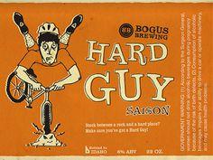 Bogus Brewing Hard Guy Label #packaging #beer #label #bottle