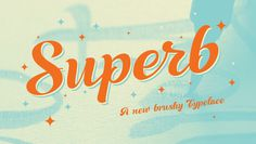 Super a new brush typeface by Resistenza.es