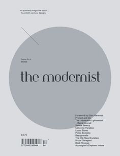 the modernist — the modernist issue #4 'BRUTAL'