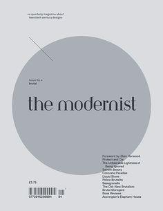 the modernist — the modernist issue #4 \'BRUTAL\'