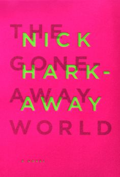 The Gone Away World #book cover