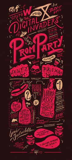 Digital Invaders Prom Party #lettering #drink #print #design #party #handmade #poster #typography