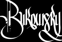 Charles Bukowski on Typography Served #calligraphy #lettering #typography