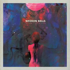BROKEN BELLS Â AFTER THE DISCOCover for the new album releasing in January #album #art