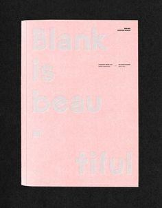 maximetetard: Blank is beautiful ©les graphiquants type : La Berline #color #typography