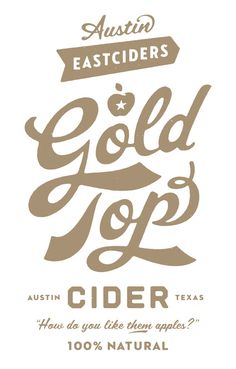Austin Eastcideres, Gold Tops by Simon Walker #type #typo #script #lettering #font #logo #brand #mark