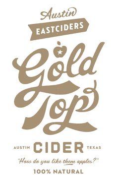 Austin Eastcideres, Gold Tops by Simon Walker #type #typo #script #lettering #font #logo #brand #mark