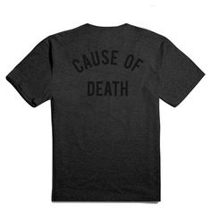 Well Fed Cause of Death #tshirt #shirt #apparel