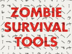 Zombie Survival Tools