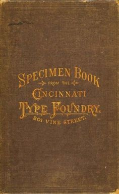Libros TASCHEN: Type Vol. I, 1628-1900 (1) #specimen #book #vintage #foundry #type #cincinnati