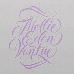 Typeverything.comMollie Eden VanLue by Ryan Hamrick. Commissioned hand lettering for the name of a good friend #lettering #script