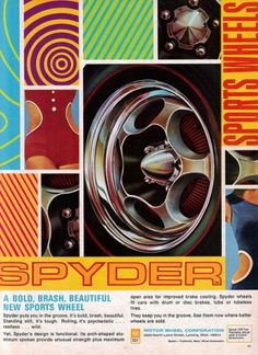 All sizes | Spyder from Motor Wheel Corporation | Flickr - Photo Sharing! #color #retro #advertising #vintage #america #car #psychedelic