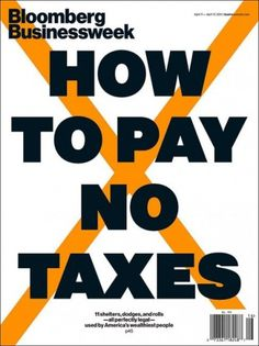 Pay NO Taxes! - Coverjunkie.com #taxes #businessweek #magazine