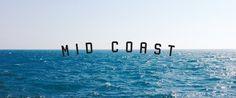 Mid Coast | Danny Maker