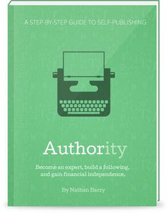 "Book cover from Nathan Barry\'s new book ""Authority\"""