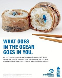 What goes into the ocean, goes into you, as this ad by Portland agency Pollinate brilliantly illustrates.Easily mistaken for food, marine #ocean #campaign #environment #sushi #poster #ad #plastic