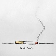 Chain Smoke #ink #smoke #pun #illustration #chain #pen #smoking #paper #sketch