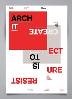 Resist is to create - architecture - edricureel #swiss #design #graphic #architecture #poster