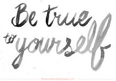 Be True to Yourself watercolour hand lettering by fathima kathrada at Happiness is...