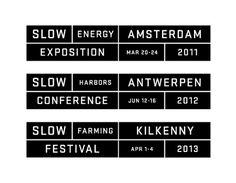 Slow Energy #signage #type #lockup #typography