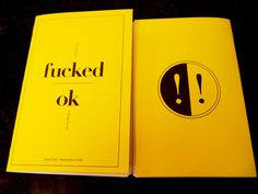 Everything is Fucked / OK | Issue One: September 2012 | Online Store Powered by Storenvy #zine