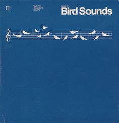 Guide to Bird Sounds | Flickr - Photo Sharing! #graphic design #music #birds #national geographic society #bird sounds