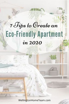 7 Tips to Create an Eco-Friendly Apartment in 2020