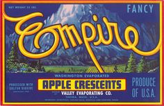 All sizes | Empire Apple Crescents | Flickr Photo Sharing! #packaging #fruit #label #vintage #typography