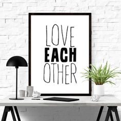 Love Each Other. #iloveprintable