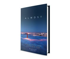 Almost, by Hap Klopp, book design by The Frontispiece
