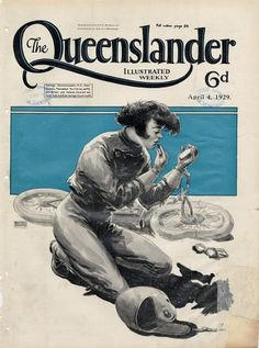 All sizes | Illustrated front cover from The Queenslander, April 4, 1929 | Flickr - Photo Sharing! #queenslander #retro #cover #illustration #vintage #1929 #magazine
