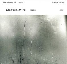 Images for Julia Hülsmann Trio - Imprint #album #white #akzidenz #minimalism #cover #ecm #grotesk #records