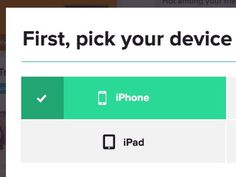 Pick your device #ipad #select #ui #iphone #web #green