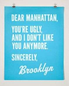Dear Manhattan Sincerely Brooklyn Poster by FourthFloorPrintShop #manhattan #poster #york #brooklyn #new