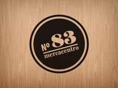 nº83, mercacentro #atico #gourmet #el #wood #brand #identity #brands #circular