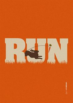Run #carrot #run #motivation #orange #illustration #poster #rabbit #typography