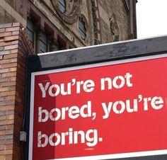 Steven Bonner #boring #bored #poster