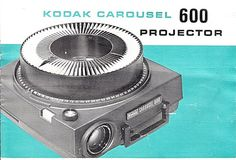 Kodak Carousel 600 Projector - Downloadable E-Manual (Image1) #projector #packaging #kodak #turquoise #vintage #film #slide